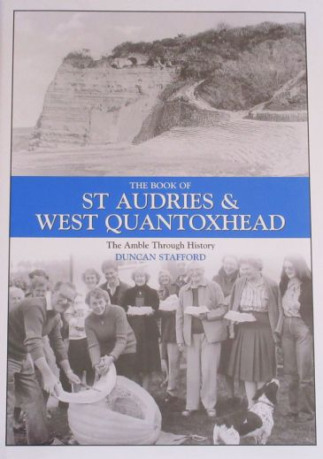 The Book of St Audries & West Quantoxhead - The Amble through History, by Duncan Stafford